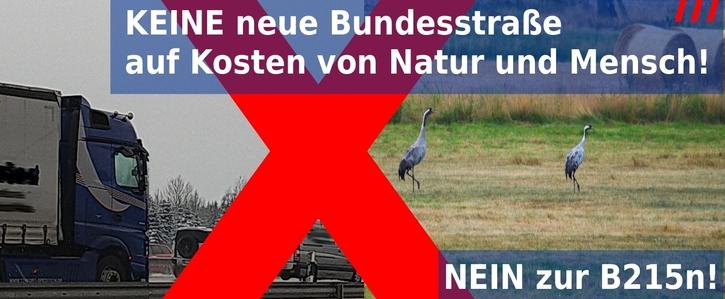 Keine neue Bundesstraße auf Kosten von Natur und Mensch! Nein zur B215n!