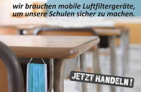 Für unsere Schulen: mobile Lüftungsfilter JETZT! - zentrale Lüftungsanlagen MORGEN!