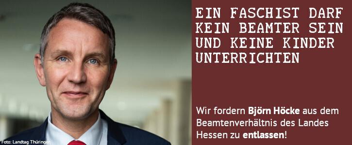 Den Faschisten Björn Höcke aus dem Beamtenverhältnis entfernen